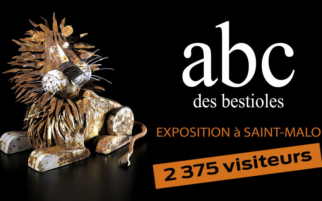 GRAND SUCCÈS DE L'EXPO ABC des bestioles – SAINT MALO